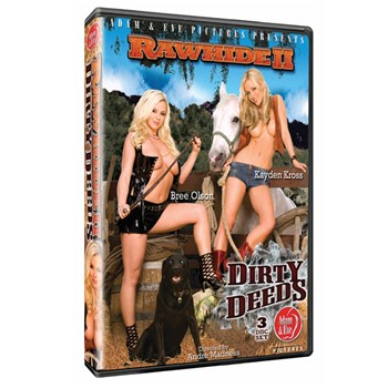 rawhide ii dirty deeds